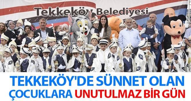 Tekkeköy'de Sünnet Olan Çocuklara Unutulmaz Bir Gün