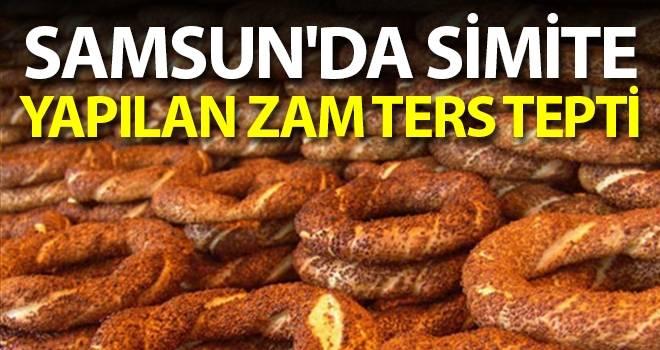 Samsun'da Simite Yapılan Zam Ters Tepti
