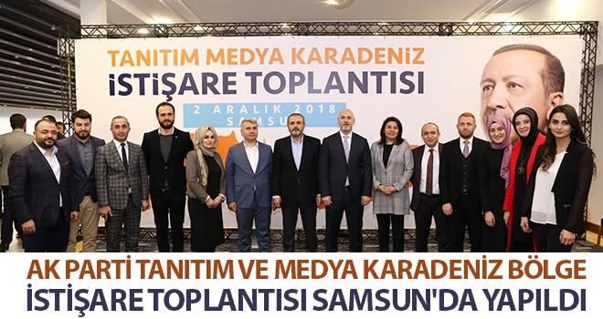 AK Parti Tanıtım ve Medya Karadeniz Bölge İstişare Toplantısı Samsun'da Yapıldı