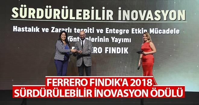 Ferrero Fındık'a 2018 Sürdürülebilir İnovasyon Ödülü