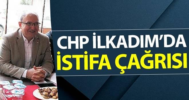 CHP İlkadım'da İstifa Çağrısı