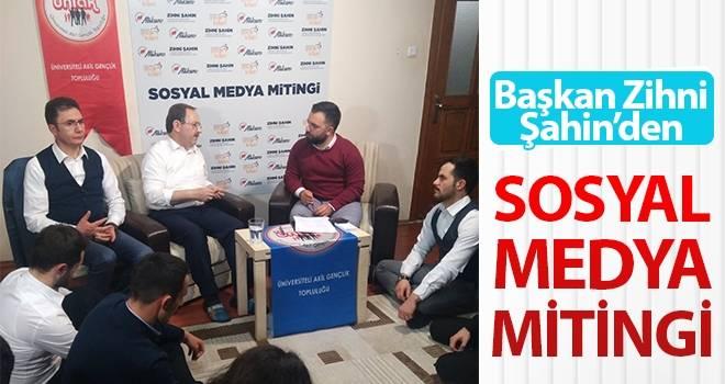 Başkan Şahin'den 'Sosyal Medya' mitingi!