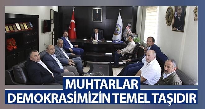 Başkan Akgül: Muhtarlar Demokrasimizin Temel Taşıdır