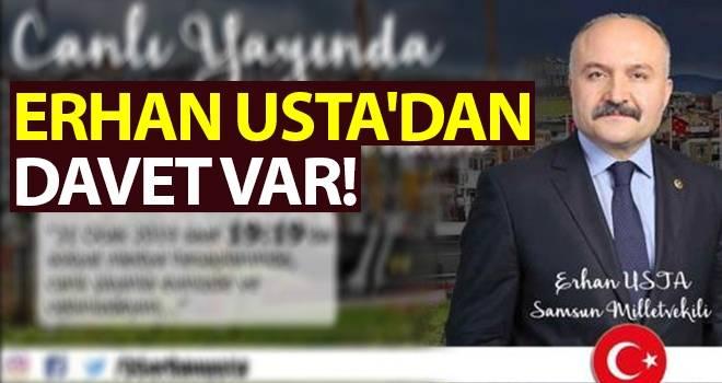 Erhan Usta'dan davet var!