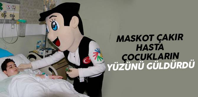 Maskot Çakır, Büyük Anadolu Hastaneleri'nde