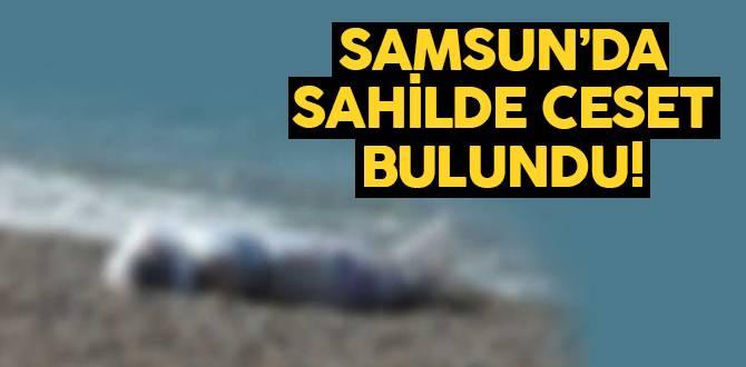 Samsun sahilinde erkek cesedi bulundu!
