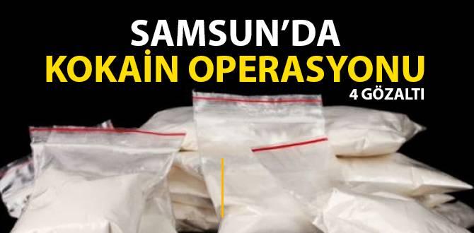 Samsun'da kokain operasyonu: 4 gözaltı