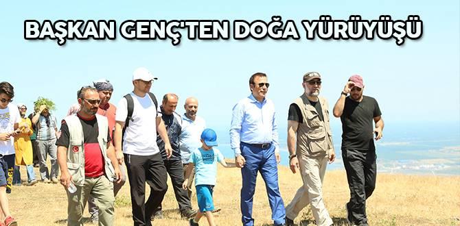 Başkan Genç'ten doğa yürüyüşü