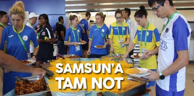 Samsun'a tam not...