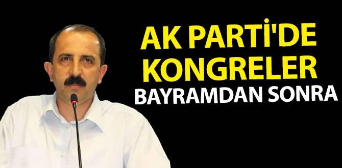 AK Parti'de kongreler bayramdan sonra