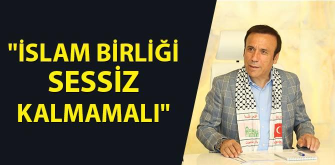 """Başkan Genç, """"İslam Birliği Sessiz Kalmamalı"""""""