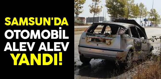 Samsun'da otomobil alev topuna döndü!