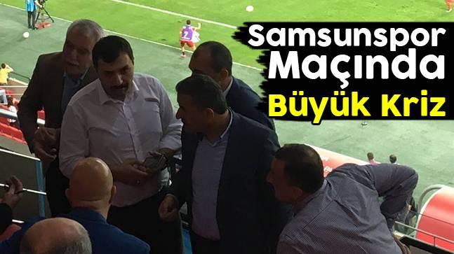 Samsunspor Maçında Büyük Kriz