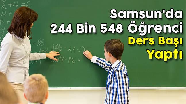 Samsun'da 244 Bin 548 Öğrenci Ders Başı Yaptı