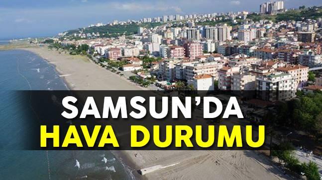 Samsun'da 20 Eylül Hava Durumu