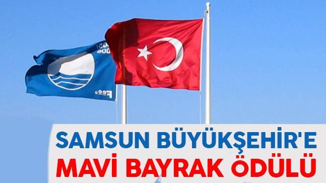 Samsun Büyükşehir'e Mavi Bayrak Ödülü