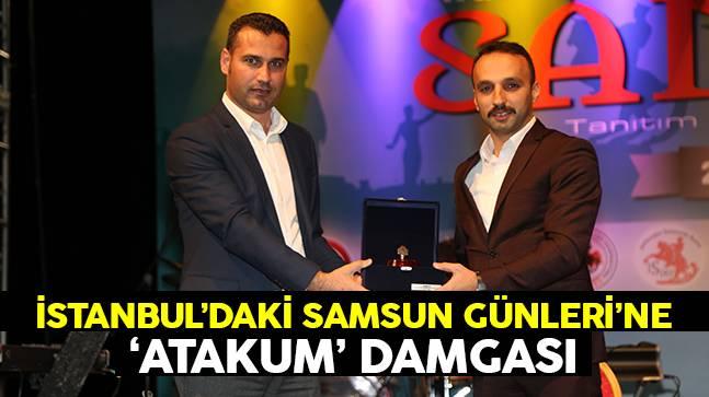 İstanbul'daki Samsun Günleri'ne 'ATAKUM' damgası..