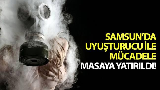 Samsun'da uyuşturucu ile mücadele masaya yatırıldı!