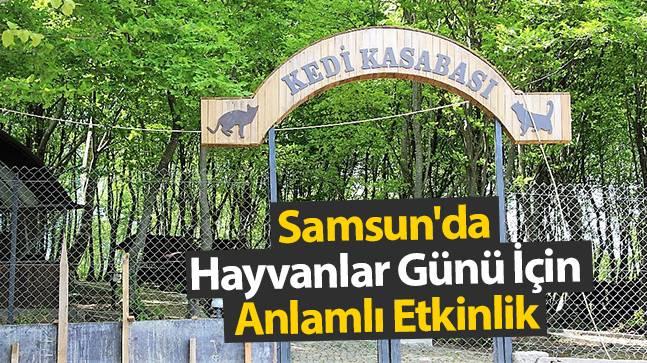 Samsun'da Hayvanlar Günü İçin Anlamlı Etkinlik