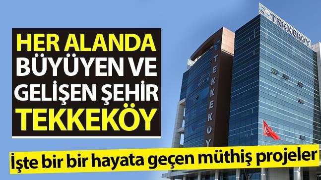 Tekkeköy'de projeler bir bir hayata geçiyor