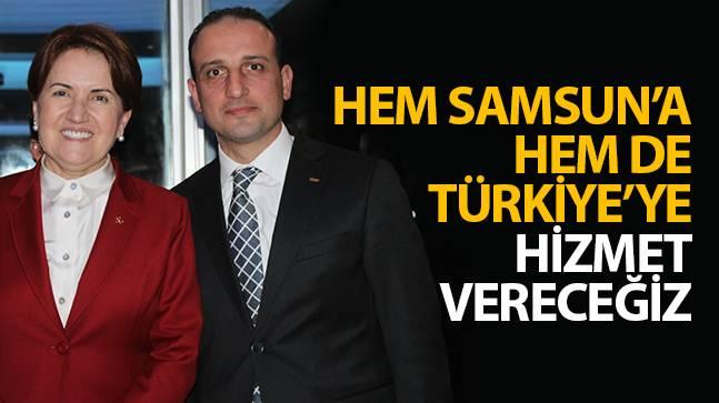 """Ömer Süslü, """"Hem Samsun'a Hem de Türkiye'ye Hizmet Vereceğiz"""""""