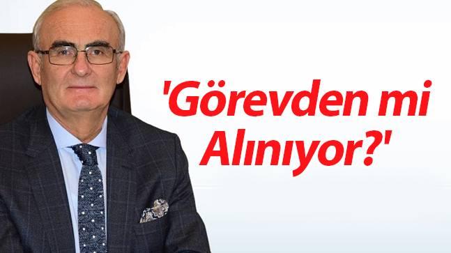 Büyükşehir Belediye Başkanı Yusuf Ziya Yılmaz 'Görevden mi Alınıyor?'
