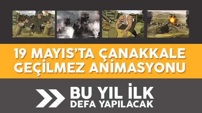 19 Mayıs'ta 1.Çanakkale Animasyonu