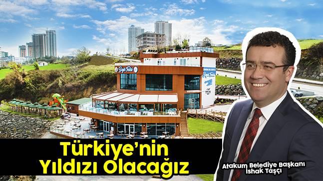 """Başkan Taşçı, """"Türkiye'nin yıldızı olacağız"""""""