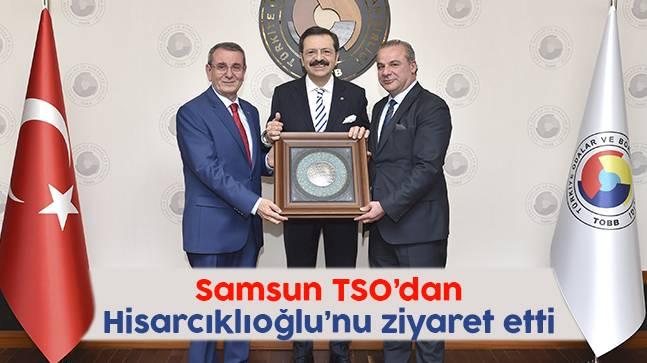 Samsun TSO'dan Hisarcıklıoğlu'nu ziyaret etti