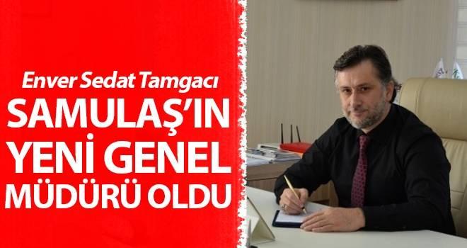 Enver Sedat Tamgacı, Samulaş Genel Müdürü oldu
