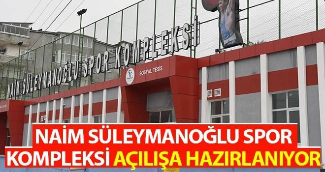 Naim Süleymanoğlu Spor Kompleksi Açılışa Hazırlanıyor
