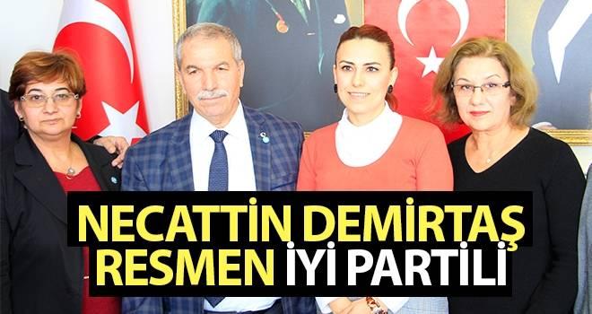 Necattin Demirtaş Resmen İYİ Partili..!