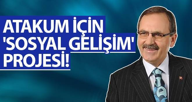 Başkan Şahin'den Atakum için  'SOSYAL GELİŞİM' projesi!