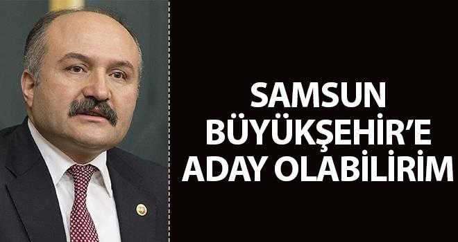 Erhan Usta: Samsun Büyükşehir'e Aday Olabilirim
