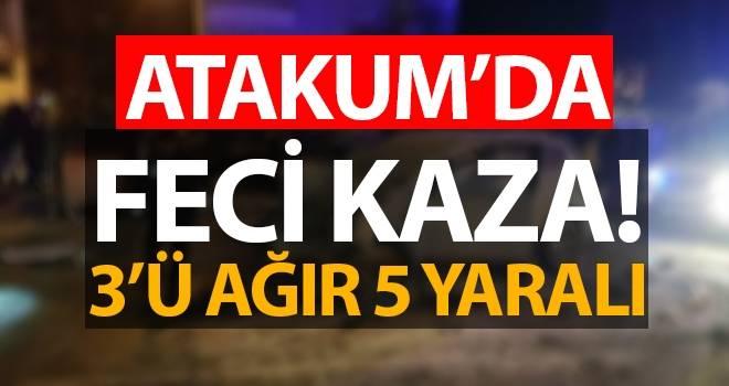 Samsun Atakum'da kaza dehşeti! 3'ü ağır 5 yaralı
