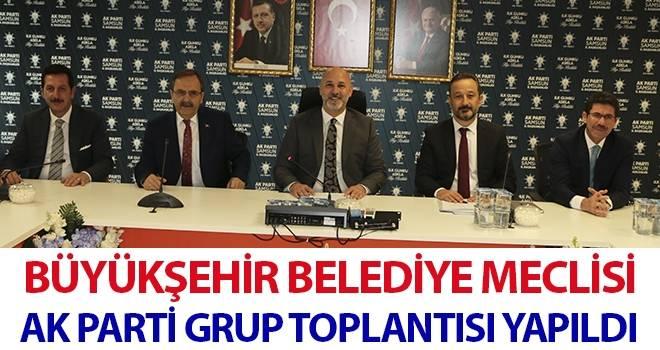 Büyükşehir Belediye Meclisi AK Parti Grup Toplantısı Yapıldı