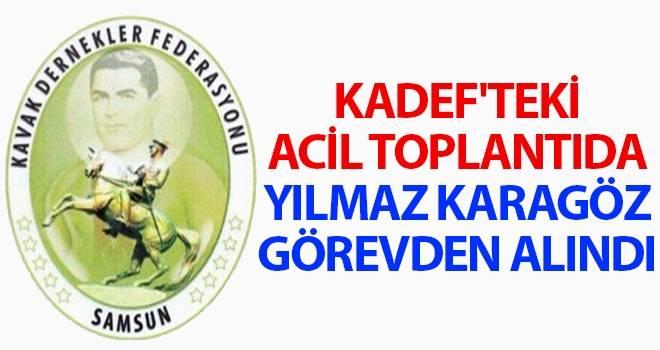 KADEF'teki acil toplantıda Karagöz görevden alındı