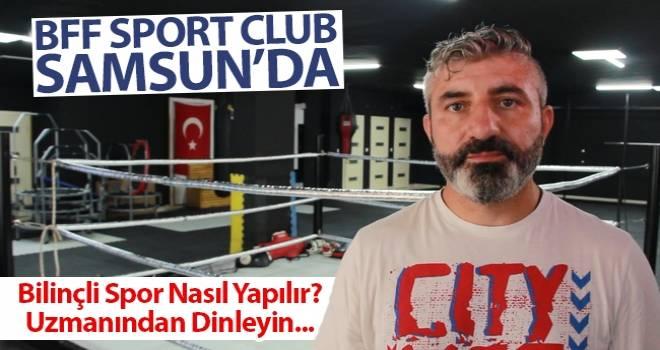 Bahadır Fight Fit Sport Club Samsun'da