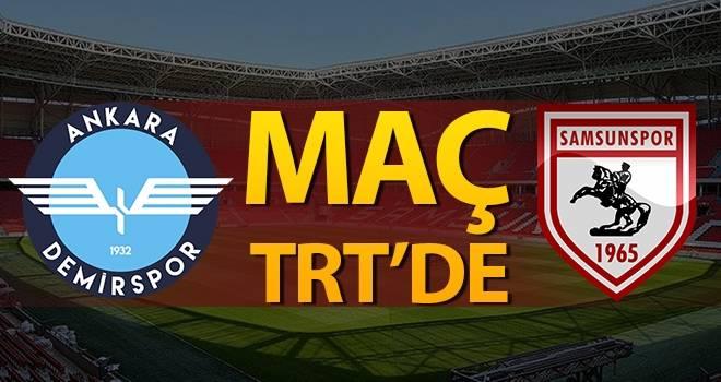 Maçı TRT yayınlayacak