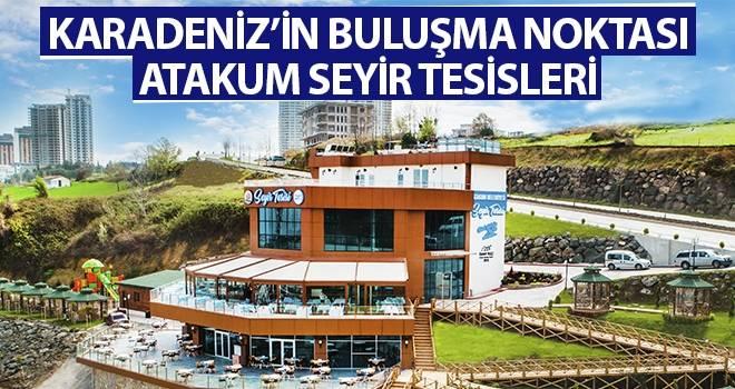 Karadeniz'in buluşma noktası, Atakum Seyir Tesisleri