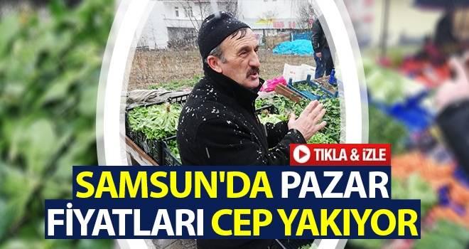 Samsun'da Pazar Fiyatları Cep Yakıyor