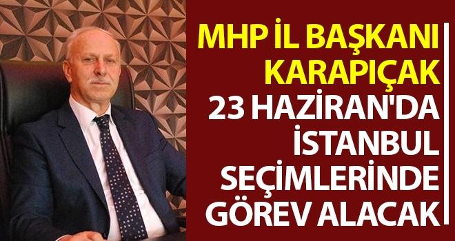 MHP Samsun İl Başkanı Karapıçak 23 Haziran'da İstanbul Seçimlerinde Görev Alacak