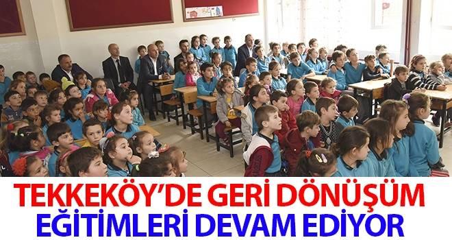 Tekkeköy'de Geri Dönüşüm Eğitimleri Devam Ediyor