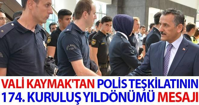 Vali Kaymak'tan Polis Teşkilatının 174. Kuruluş Yıldönümü Mesajı