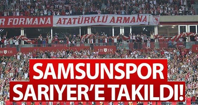 Samsunspor Sarıyer'e Takıldı!