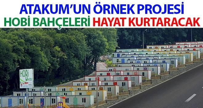 Atakum'un örnek projesi Hobi Bahçeleri hayat kurtaracak