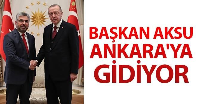 Başkan Aksu Ankara'ya gidiyor