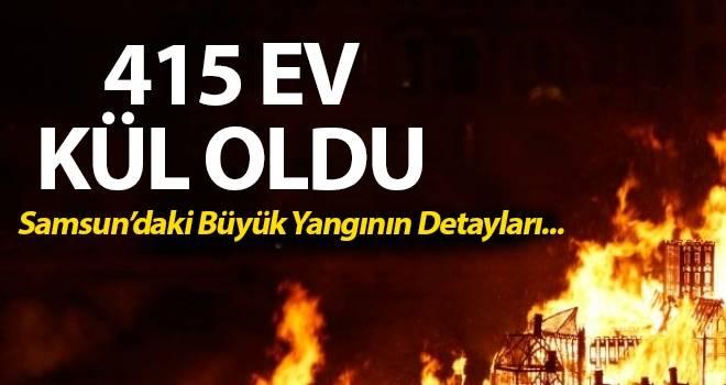 Samsun'da 415 evin kül olduğu büyük yangın