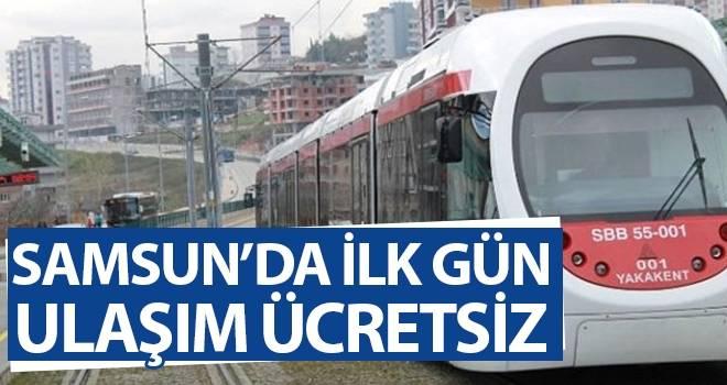 Samsun'da İlk Gün Ulaşım Ücretsiz Olacak