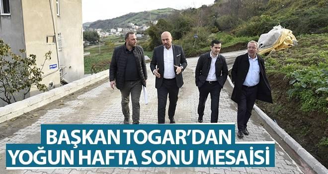 Başkan Togar'dan Yoğun Hafta Sonu Mesaisi